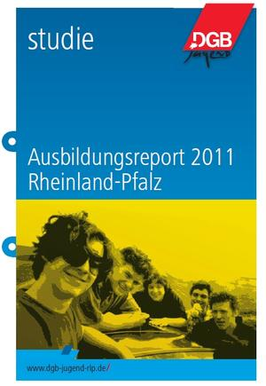 Ausbildungsreport 2011 Rheinland-Pfalz