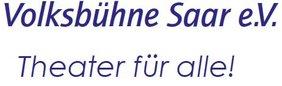 Schriftzug der Volksbühne Saar e.V.